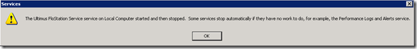 The Ultimus FloStation service on Local Computer started and then stopped.