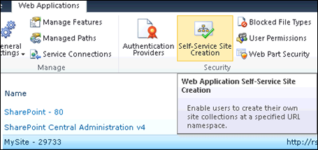 Configure Self Service Site Creation for SharePoint 2010 MySite