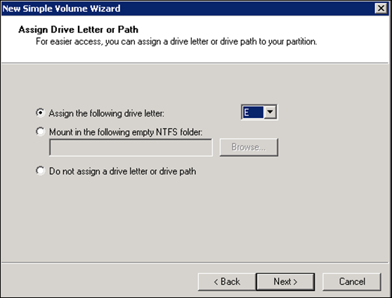 Assign Drive letter or Path in Windows 2008