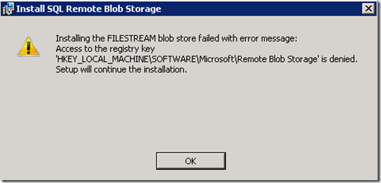 Installing the FILESTREAM blob store failed with error message