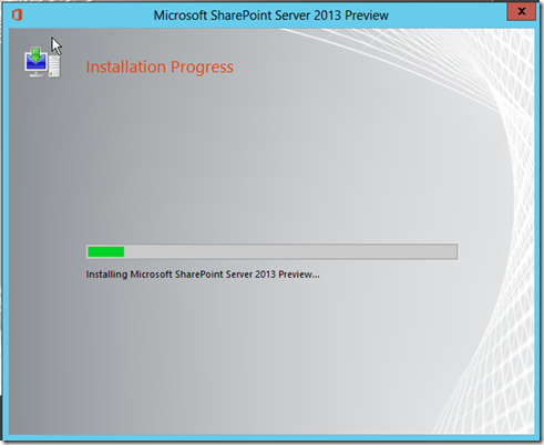 SharePoint Server 2013 preview Installation Progress
