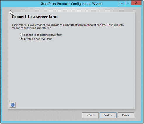 SharePoint 2013- Create a new server farm