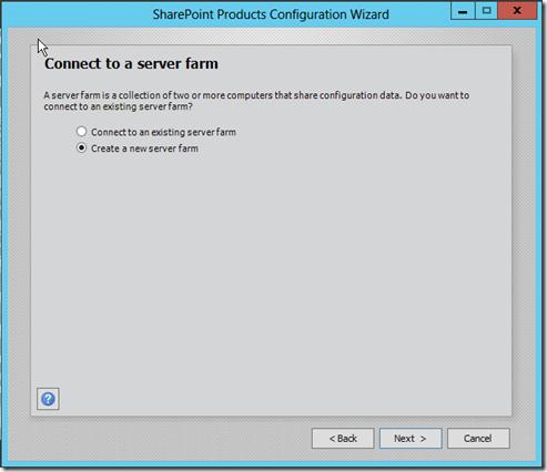 SharePoint 2013- Create a new server farm